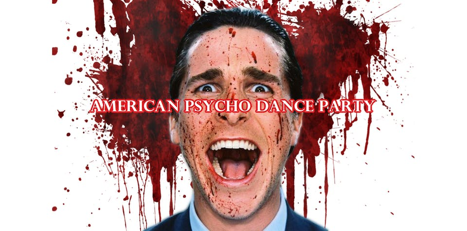 American Psycho Dance Party w/ DJ Evan Edge