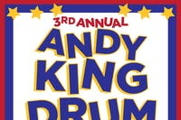 The 3rd Annual: Andy King Drum  Marathon