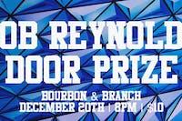 Rob Reynolds w/ Door Prize