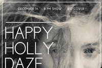 Happy Holly Daze w/ Ariel Skye, E-Hos, & Bree and the Reeds