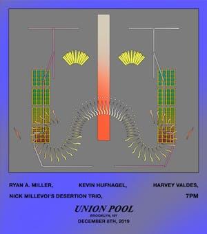 Kevin Hufnagel • Ryan A. Miller • Desertion Trio • Harvey Valdes
