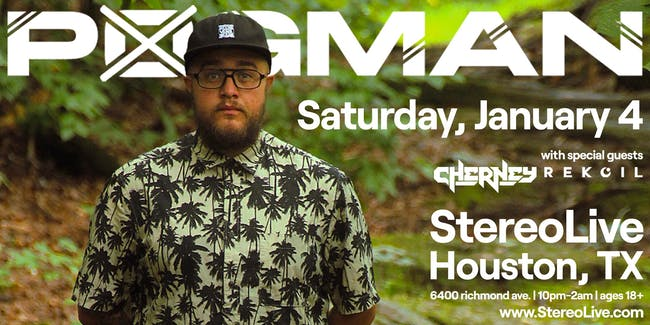 P0gman - Stereo Live Houston