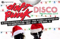 POPSCENE's DAFT PUNK DISCO HOLIDAY PARTY 2019
