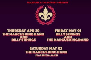 Billy Strings + The Marcus King Band
