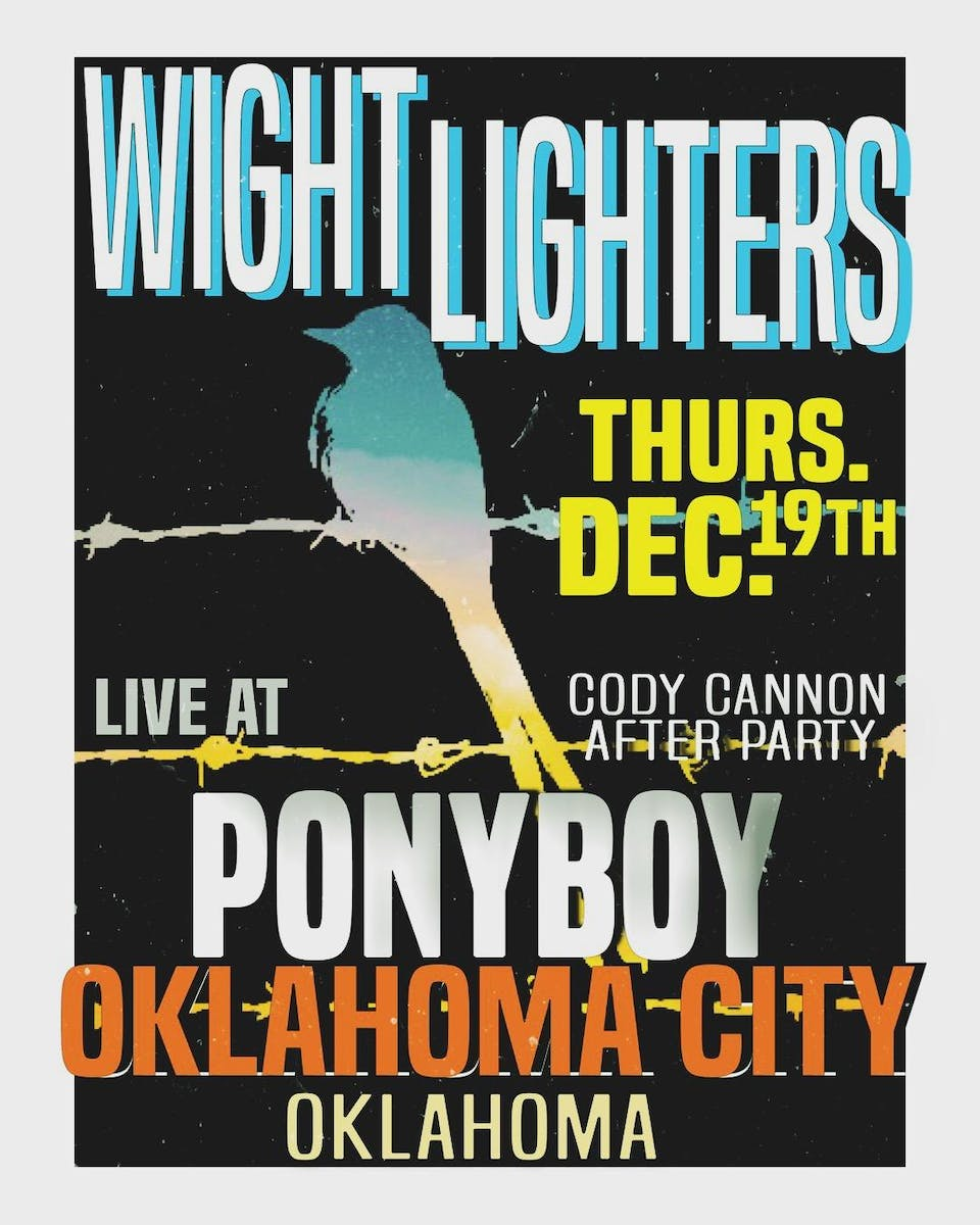 Wight Lighters - Cody Cannon After Party