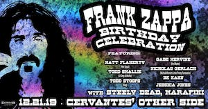 Frank Zappa's Bday Party: Celebrating Zappas Music w/ Steely Dead, Marafiki