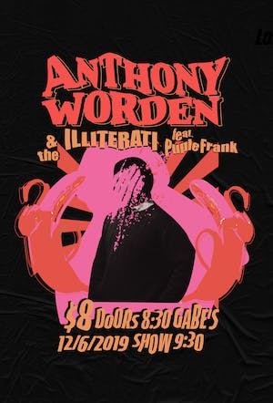 Anthony Worden and The Illiterati with Purple Frank