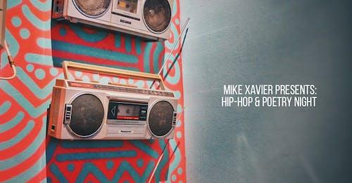 MIKE XAVIER PRESENTS HIP-HOP & POETRY NIGHT