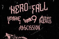A Hero to Fall | Hemorage | Stryk9 | A Life in Exile | Abscission