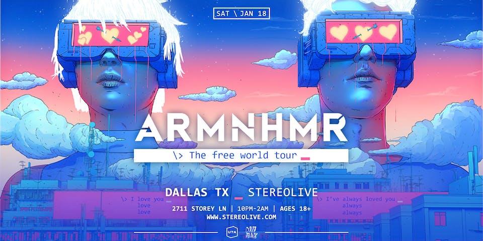 ARMNHMR: The Free World Tour - Stereo Live Dallas