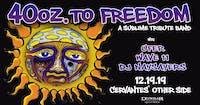 40 Oz. To Freedom (Sublime Tribute) w/ Ufer, Wave 11, DJ Naysayers