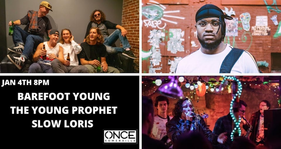 Barefoot Young, The Young Prophet, and Slow Loris