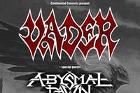 VADER / ABYSMAL DAWN / HIDEOUS DIVINITY
