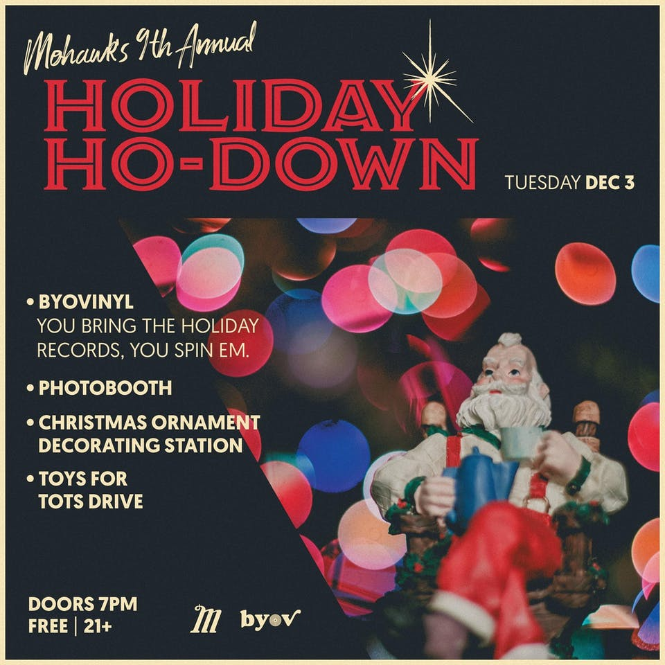 9th annual Holiday Ho-Down @ Mohawk (Indoor)