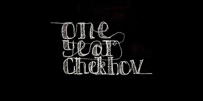 One Year Chekhov - Uncle Vanya (Round 5)