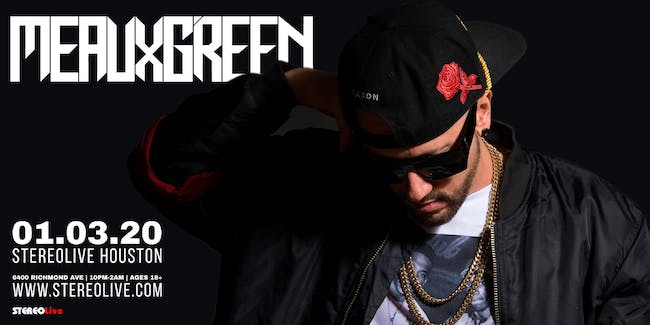 Meaux Green - Stereo Live Houston