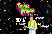 The Fresh Prince of Capitol Hill - A 90's Hip Hop Dance Party