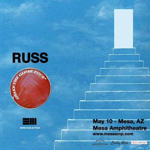 Russ - Shake The Globe Tour