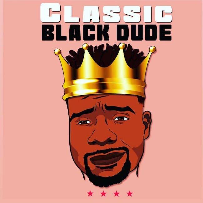 Classic Black Dude Live!