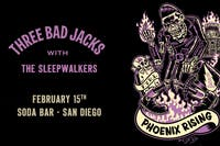 THREE BAD JACKS, The Sleepwalkers