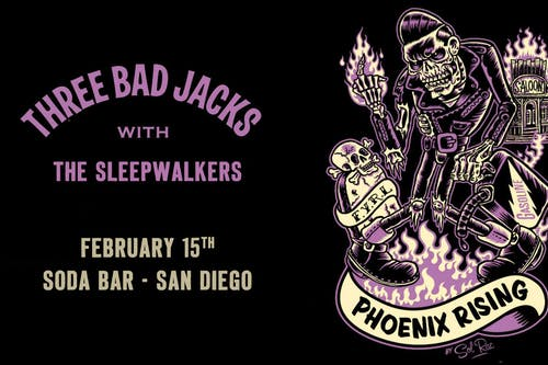 THREE BAD JACKS, The Sleepwalkers