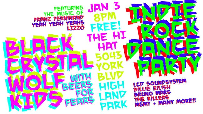Black Crystal Wolf Kids New Decade Party with Beers for Fears