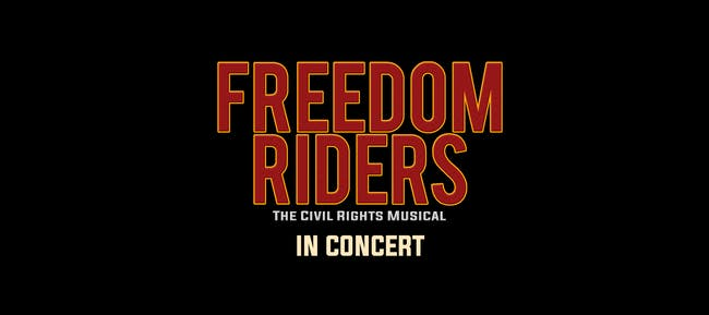 Feinstein's Presents: mostly NEW musicals: FREEDOM RIDERS