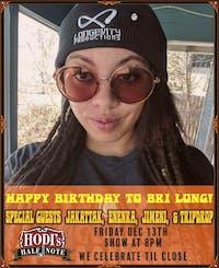 Bri's Birthday Bash ft. Jakattak, Enenra, Jimeni, Tripdrop, and R.K. Graves