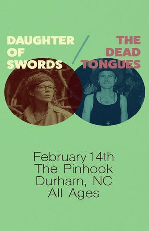 The Dead Tongues / Daughter Of Swords