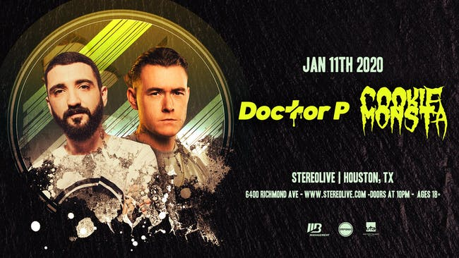 Doctor P & Cookie Monsta - Stereo Live Houston
