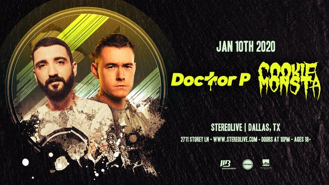 Doctor P & Cookie Monsta - Stereo Live Dallas