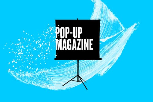 Pop-Up Magazine: Winter 2020 Issue