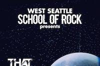 West Seattle School of Rock : That 70's Show