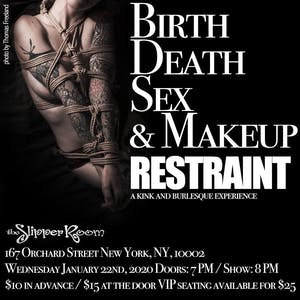 Birth Sex Death & Makeup Restraint