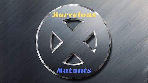 Marvelous Mutants
