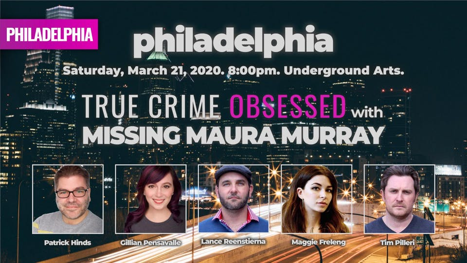 True Crime Obsessed with Missing Maura Murray [POSTPONED FROM 3/21/20]