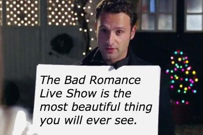 Bad Romance Live Show: Love Actually