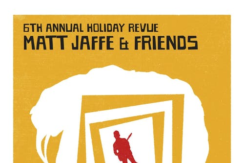 Matt Jaffe & Friends 6th Annual Holiday Bash