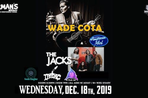 Wade Cota (American Idol Season 17 Finalist) with The Jacks