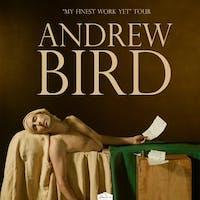 ANDREW BIRD - My Finest Work Yet Tour