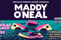 Altered Thurzdaze w/ Maddy O'Neal