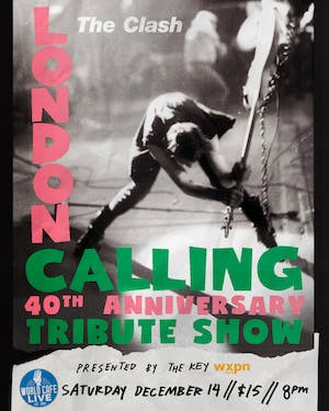 The Clash's London Calling: 40th Anniversary Tribute presented by The Key