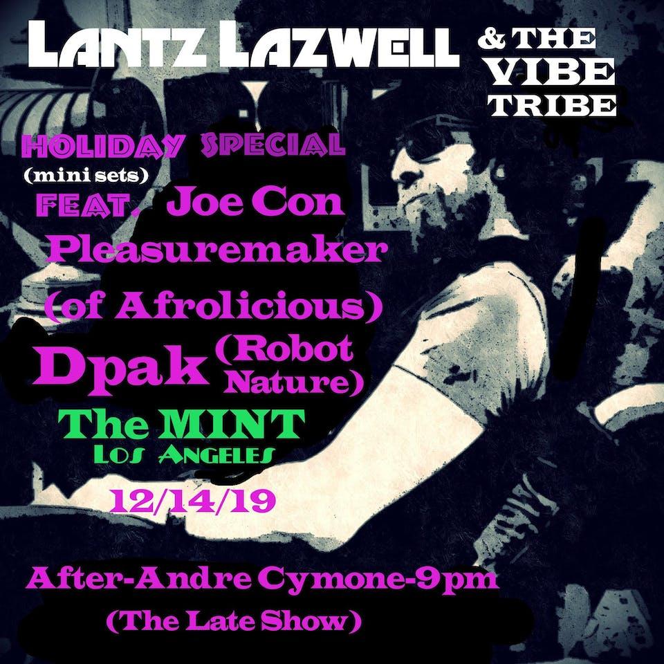 Lantz Lazwell & the Vibe Tribe Feat. Joe Con, Dpak, and  Pleasuremaker