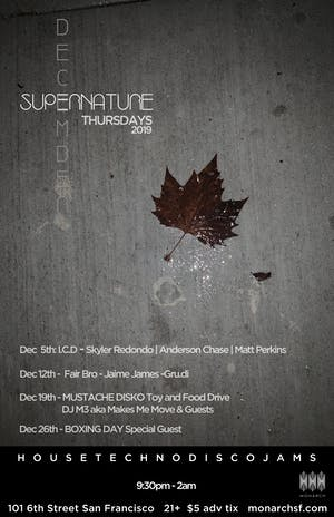 Supernature: Boxing Day w/ Special Guest