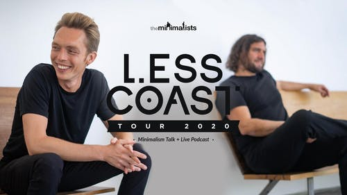 The Minimalists (Rescheduled from 04/20/20)