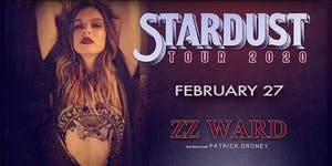 ZZ Ward: Stardust Tour