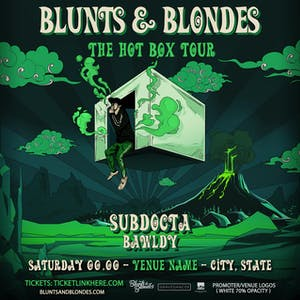 Blunts & Blondes - Hot Box Tour