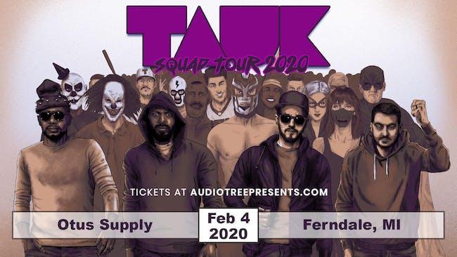 TAUK: Squad Tour 2020 wsg Conscious Pilot