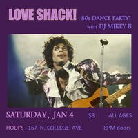 Love Shack! 80s Dance Party with DJ Mikey B