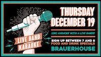LIVE Band Karaoke at Brauer House